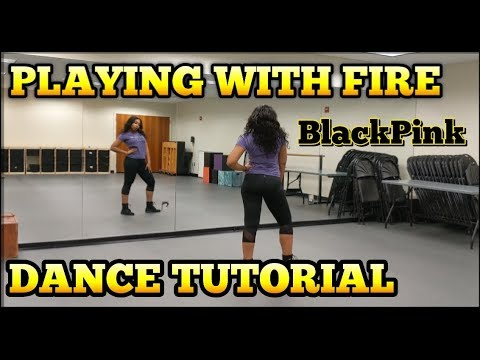 BLACKPINK - '불장난 (PLAYING WITH FIRE)' - DANCE TUTORIAL PT.1