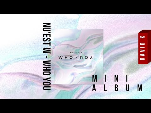 [MINI ALBUM] NU'EST W - WHO YOU (1440p = 2KHDTV *Fix)