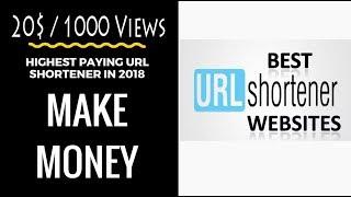 Earn money with url shortener upto 20$ per 1000 Views with short url | Highest paying url shortener
