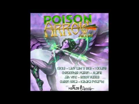 Poison Arrow Riddim Mix {Dynasty Records} [Reggae] @Maticalise