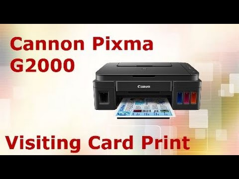 Cannon pixma g2000 visiting card print youtube cannon pixma g2000 visiting card print reheart Images
