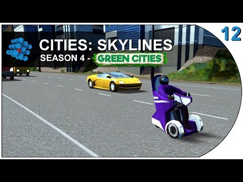 Cities:Skylines - Green Cities - S04E12 - Seats with wheels