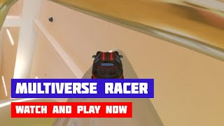 Multiverse Racer · Game · Gameplay