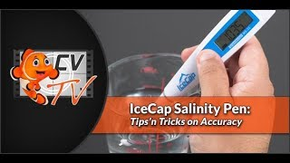 IceCap Salinity Pen: Tips 'n Tricks on Accuracy