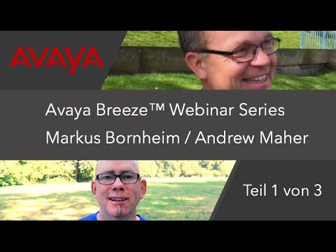 Avaya Breeze DEUTSCH: Digitale Transformation Teil 1 von 3 DEUTSCH