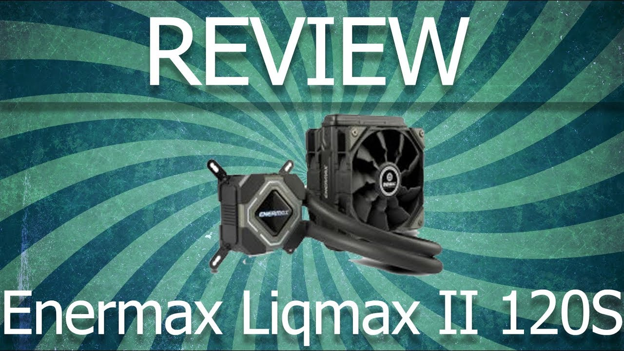 Enermax Liqmax II 120S ANALISIS