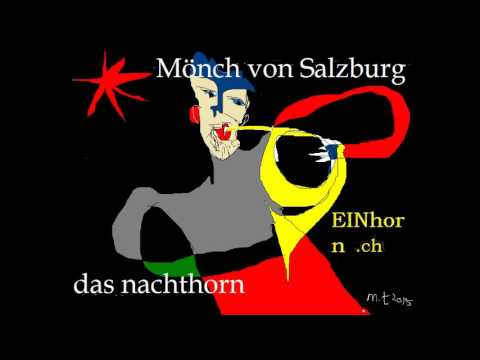 Mönch Von Salzburg (*ca. 1350): Das Nachthorn