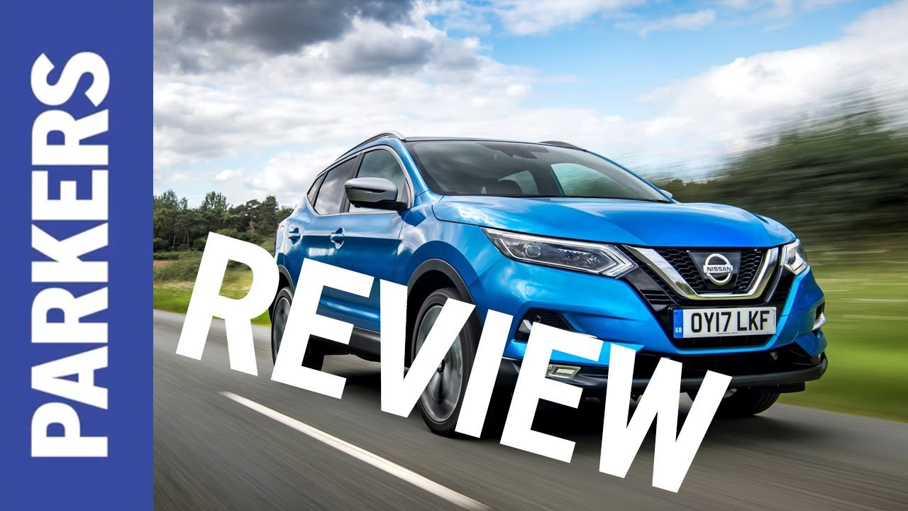 Nissan Qashqai 2019 Engines Drive Performance Parkers