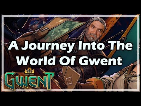 [Gwent] A Journey Into The World Of Gwent