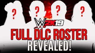 WWE 2K19 DLC ROSTER REVEALED! Find out the BONUS Superstars Coming to WWE 2k19!