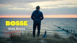 Bosse - Dein Hurra (Making Of)