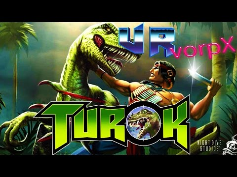 TUROK (HTC Vive VR Gameplay) Get Retro With vorpX! A Favorite :)