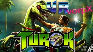 turok htc vive vr gameplay get retro with vorpx a favorite