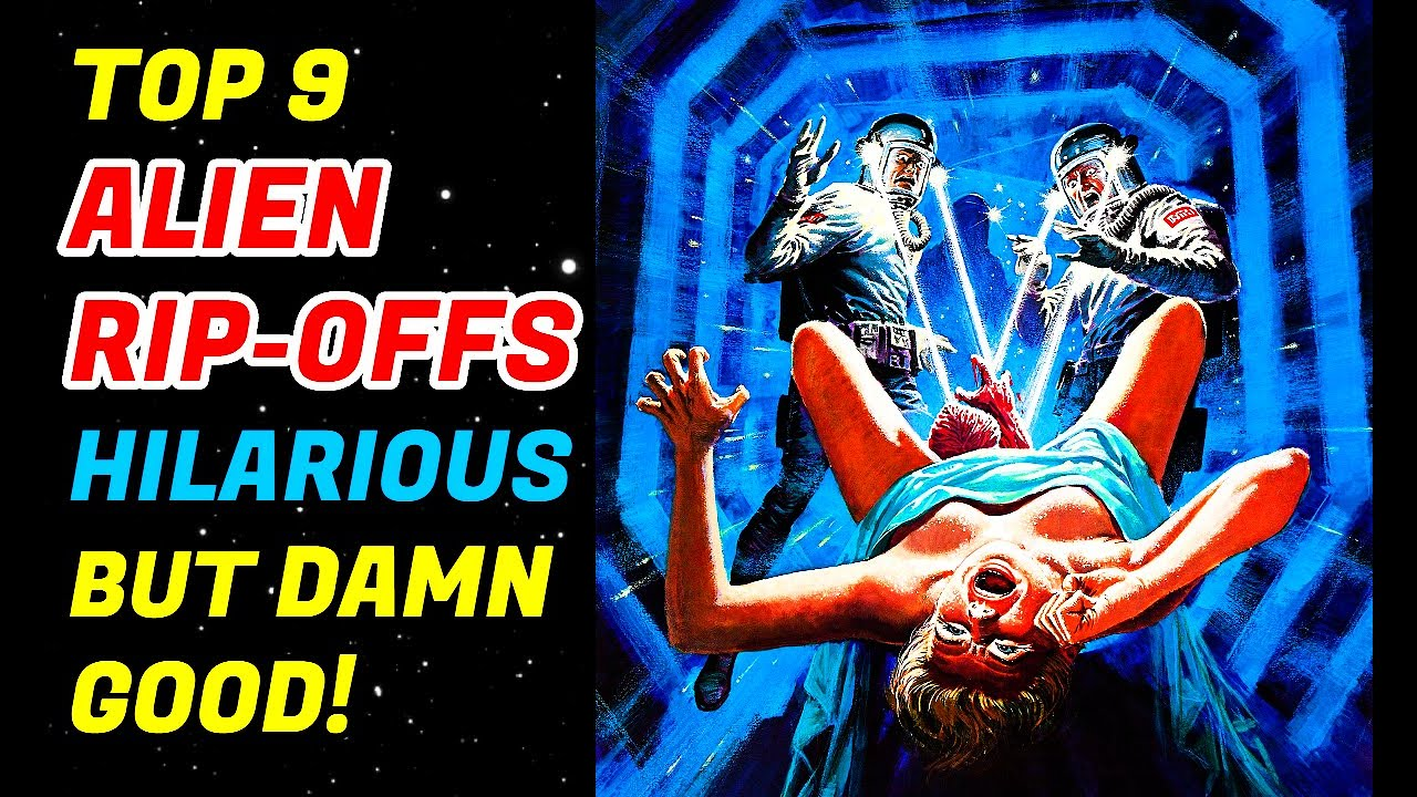 Download Top 9 B-Movie Alien Rip-Offs That Are Too Damn Fun!