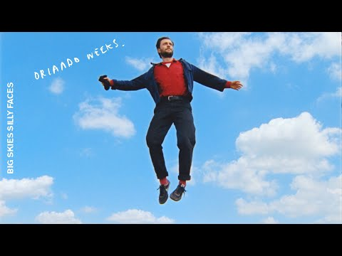 Orlando Weeks – Big Skies, Silly Faces (Official Video)