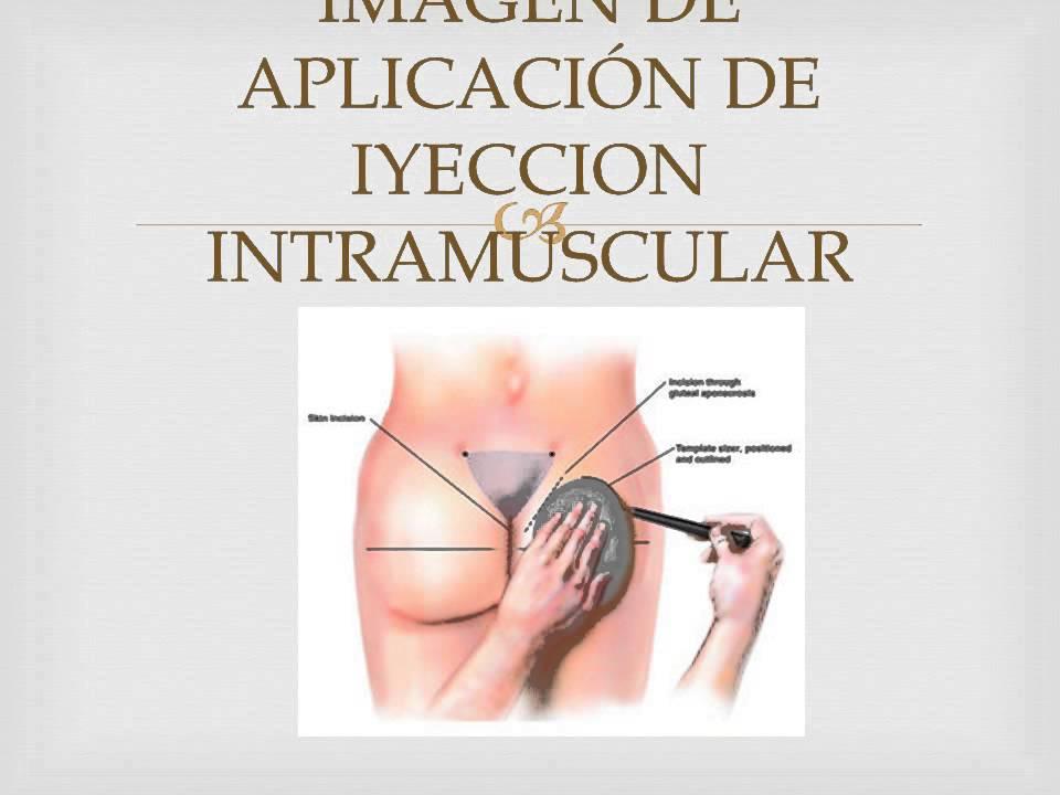 como poner una inyeccion intramuscular a una persona