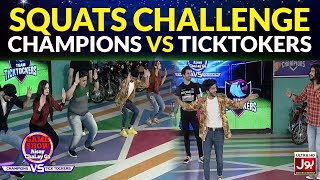 Squats Challenge | Game Show Aisay Chalay Ga League | TickTock Vs Champion