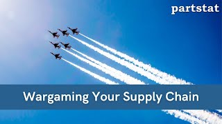 Wargaming Your Supply Chain