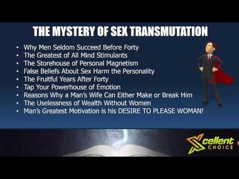 Napoleon Hills Think & Grow Rich The Mystery Energy Transmutation Pt 4 XcellentChoiceGlobal