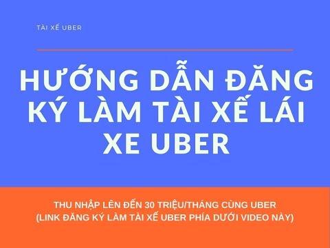 Đăng Ký Làm Tài Xế Uber    Hướng Dẫn đăng Ký Làm Tài Xế Lái Xe Uber Nhanh Nhất Và đơn Giản Nhất
