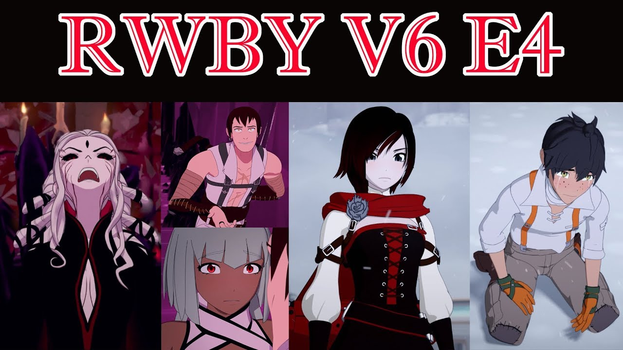 RWBY Volume 6 Episode 4 Review - The Response to the Truth