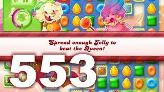 Candy Crush Jelly Saga Level 553 (3 star, No boosters)