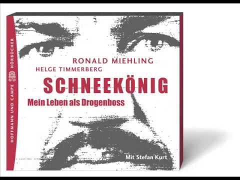 Ronald Miehling - Schneekönig, mein Leben als Drogenboss (alle parts)