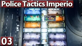 MISSION 2 ► POLICE TACTICS IMPERIO #3