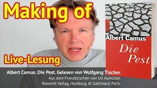 Making of: »Die Pest« von Albert Camus live vorgelesen