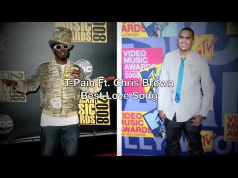 Best Love Song- T-Pain Ft. Chris Brown+ Download