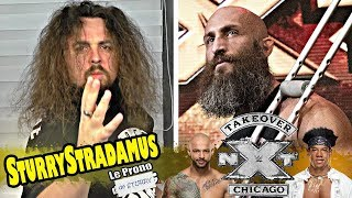 [Sturrystradamus] Le Prono de NXT TakeOver Chicago 2018