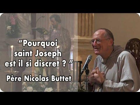 """""""Pourquoi saint Joseph est il si discret?"""" père Nicolas Buttet"""