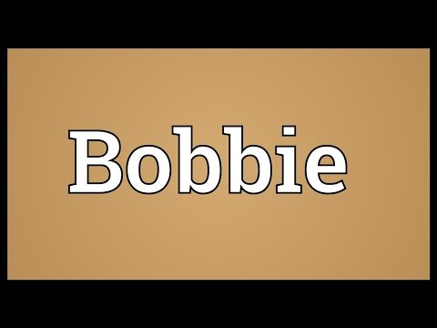 Bobbie Meaning