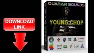 YOUNG CHOP DRUM SOUND KIT Trap Samples  Download