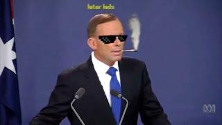 Tony Abbott Dodges A Quickscope