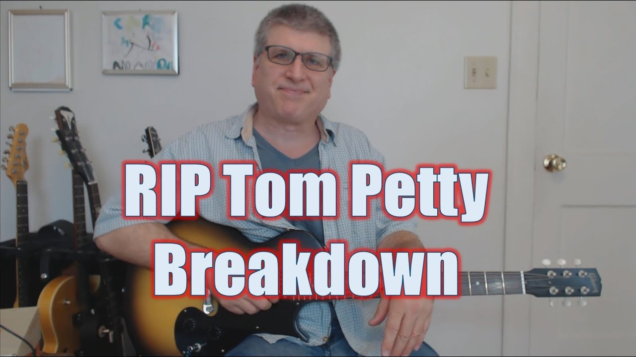 Breakdown by tom petty and the heartbreakers guitar lesson with breakdown by tom petty and the heartbreakers guitar lesson with tab hexwebz Images