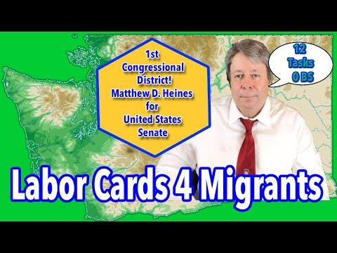 Migrant Workers Issued Labor Cards Matthew Heines For US Senate 12 Point Plan