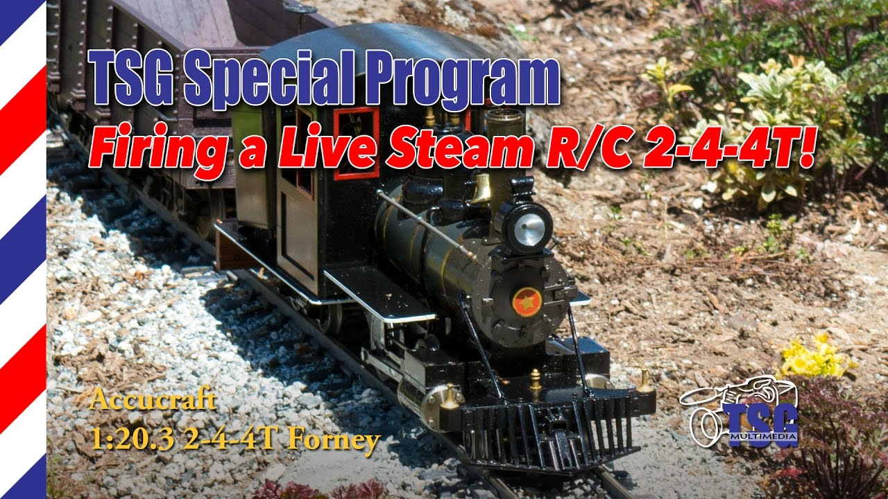 G Scale Accucraft 2-4-4T Forney Live Steam How To Fire A Locomotive