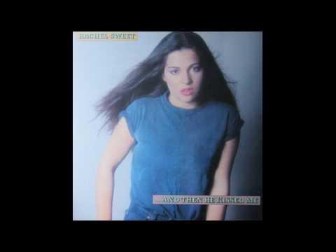 Rachel Sweet - ...And Then He Kissed Me [1981 full album]