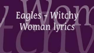 Eagles - Witchy Woman lyrics
