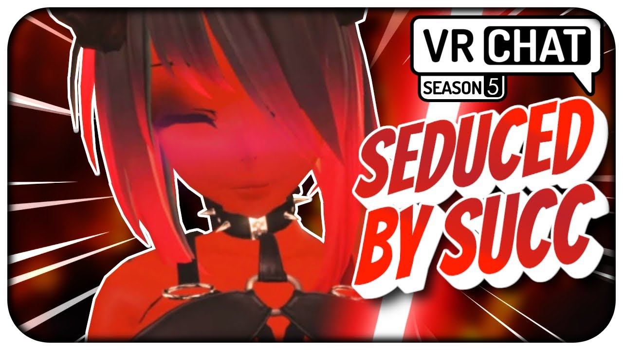 """[VRChat] S5;Part 5 - """"Look At Those Thighs!🤤"""" Seduced By Succubus To Join Dark Side! - VRCHAT"""