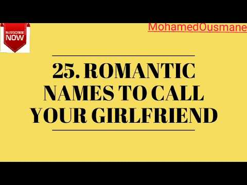 25 Romantic Names To Call Your Girlfriend