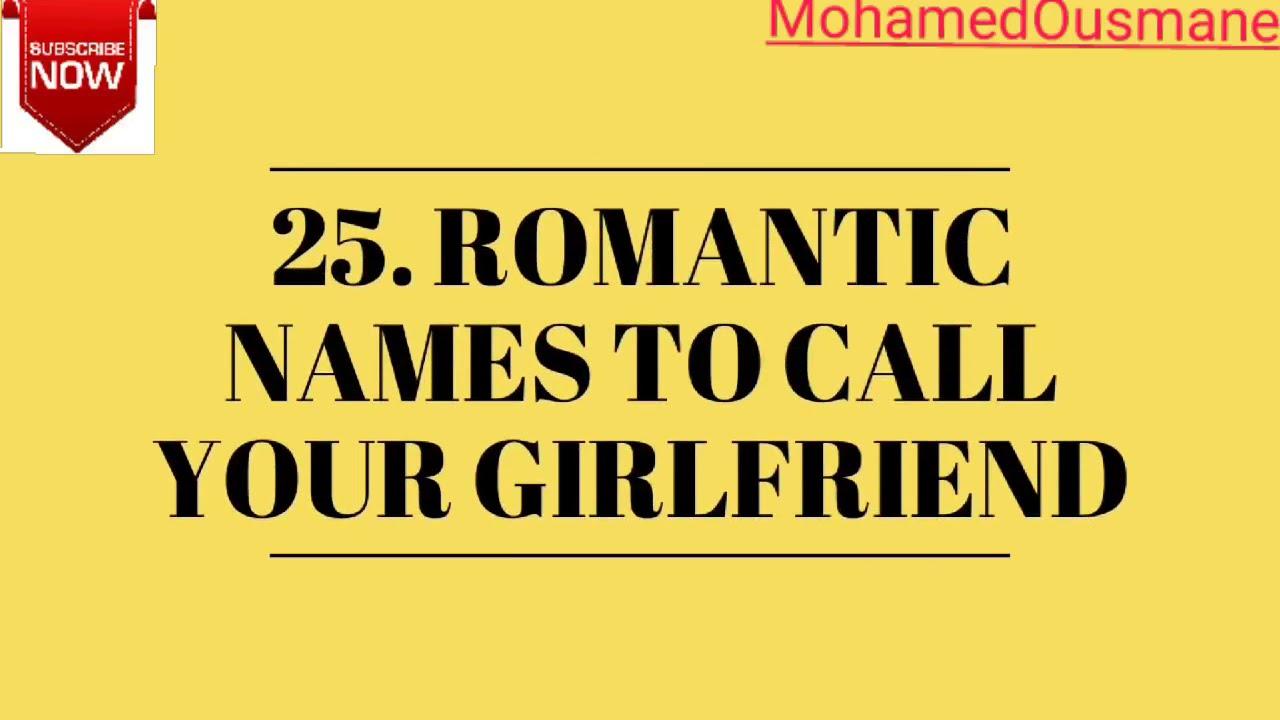 Names to call ur girlfriend