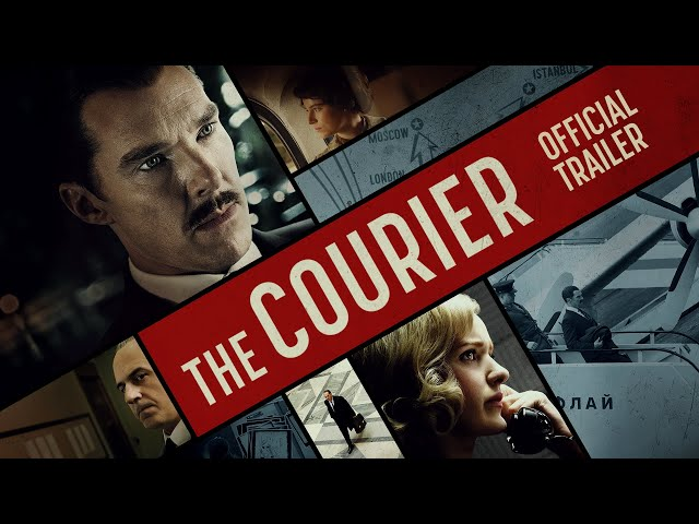 The Courier - Official Trailer - Coming Soon