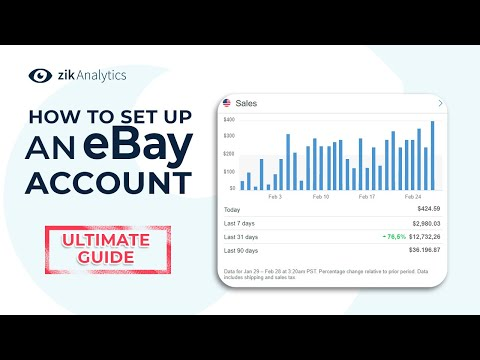 How To Set Up An EBay Account | EBay Set Up Ultimate Guide