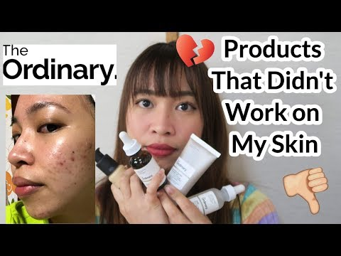The Ordinary Products That Didn't Work For Me + Updated Skincare Routine
