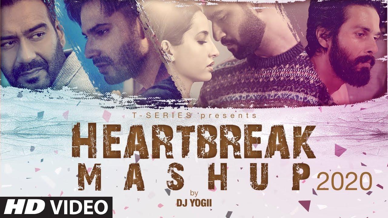 Heartbreak Mashup 2020 | Dj Yogii | Remix Songs 2020 | Latest Hindi Songs | T-Series