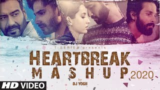 Heartbreak Mashup 2020 | Dj Yogii | Remix Songs 2020 | Latest Hindi Songs | T-Series