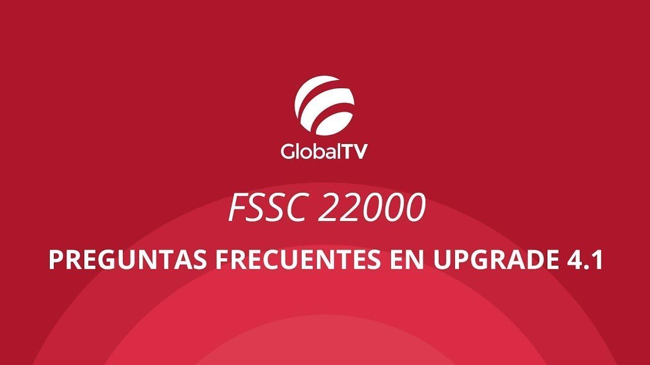 FSSC 22000 – Preguntas frecuentes en upgrade 4 1