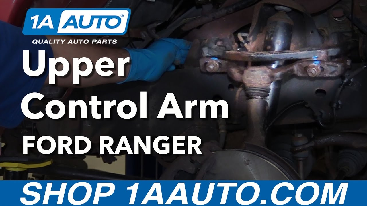 How To Replace Upper Control Arm 98 11 Ford Ranger Youtube